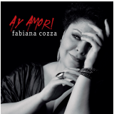 Fabiana Cozza - Ay Amor! (Digipack) (CD)