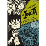 O Idiota - O Clássico de Fiódor Dostoiévski Em Quadrinhos  - André Diniz