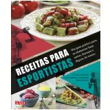 Receitas Para Esportistas - Editora AlaÚde