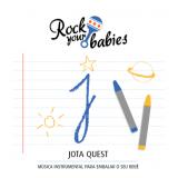 Jota Quest - Rock Your Babies (CD) - Jota Quest