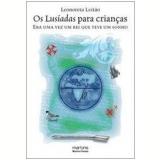 Os Lusíadas para Crianças - Leonoreta Leitao