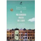 O Milionário Mora ao Lado - Thomas J. Stanley, William D. Danko