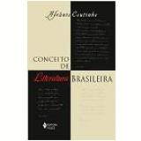 Conceito de Literatura Brasileira - Afrânio Coutinho