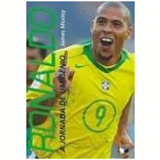 Ronaldo - James Mosley