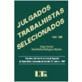 Julgados Trabalhistas Selecionados Vol. 8 - Irany Ferrari, Melchíades Rodrigues Martins