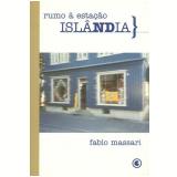Rumo à Estação Islândia - Fabio Massari