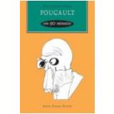 Foucault em 90 Minutos - Paul Strathern