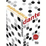 Matemática - Contexto E Aplicações - Volume Único - Ensino Médio - Luiz Roberto Dante