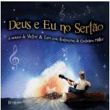 Deus e Eu no Sertão - Carlinhos Müller