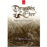 Dragões de Éter: Círculos de Chuva - Raphael Draccon