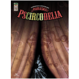 Pscircodelia (Quadrinho + CD musical) - M. Maraska