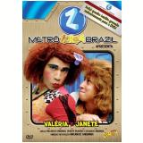 Metrô Zorra Brazil - Valéria e Janete (DVD) - Rodrigo Sant'anna, Thalita Carauta