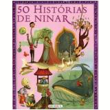50 Histórias de Ninar (Vol. 200) - Editora Girassol (Org.)