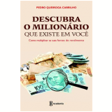 Descubra O Milionário Que Existe Em Voce - Pedro Queiroga Carrilho