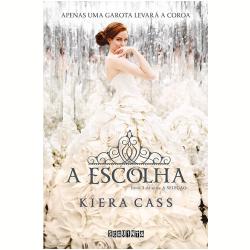 Livros - A Seleção - A Escolha ( Vol. 3 ) - Kiera Cass - 9788565765374