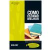Como Estudar Melhor ? Tradu��o da 6� edi��o norte-americana (Ebook)