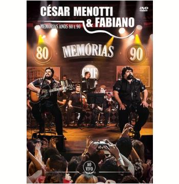 César Menotti & Fabiano - Memorias Anos 80 E Anos 90 - Ao Vivo (DVD)