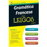 Gramática Francesa Para Leigos - Véronique Mazet