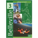 Belleville Livre De L´Eleve 3 - Thierry Gallier