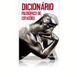 Dicionário Filosófico de Citações (Vol. 28) - Marina Appenzeller