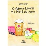 O Agente Laranja E A Maçã Do Amor - Chico Cesar