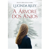 A Árvore dos Anjos - Lucinda Riley