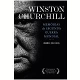Memórias da Segunda Guerra Mundial (Vol. 02, 1941-1945) - Winston Churchill