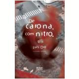 De Carona, com Nitro - Luís Dill