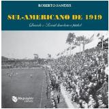 Sul-Americano de 1919 - Roberto Sander