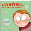 Gabriel, J� para o Banho!