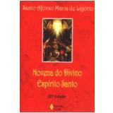 Novena do Divino Esp�rito Santo 30� Edi��o - Santo Afonso Maria de Ligorio