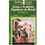 Festas e Tradições Populares do Brasil - Melo Morais Filho