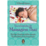 Enciclop�dia de Massagem Thai - C. Pierce Salguero