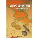 Vespúcia do Sul - Paulo de Paiva Serran