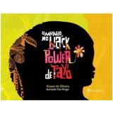 O Mundo no Black Power de Tayó - Kiusam de Oliveira