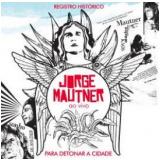Jorge Mautner - Ao Vivo 1972 (CD) - Jorge Mautner