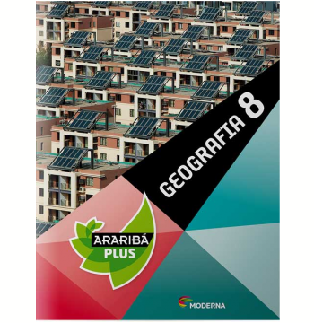 Araribá Plus Geografia - 8º Ano
