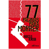 77 Páginas Para Morrer - Marcelo Almeida do Nascimento