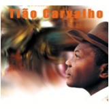 Tião Carvalho - Quando Dorme Alcântara (CD)