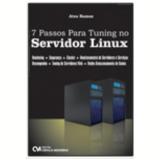 7 Passos Para Tuning No Servidor Linux - Atos Ramos