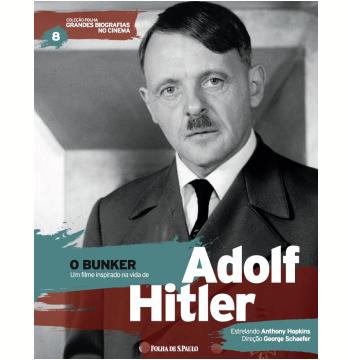 O Bunker - Adolf Hitler (Vol.08)