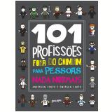101 Profissões Fora Do Comum - Anderson E Emerson Couto