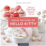 Doces Delícias Da Hello Kitty - Michele Chen Chock
