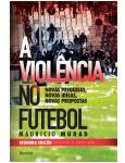A Viol�ncia No Futebol