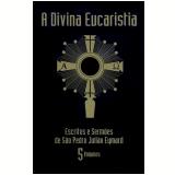 A Divina Eucaristia - 5 Volumes - Vários autores