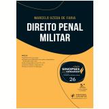 Direito Penal Militar - Leonardo de Medeiros Garcia, Marcelo Uzeda De Faria