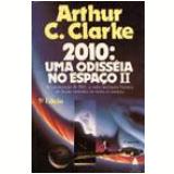 2010: Uma Odisséia no Espaço (Vol. 2) - Arthur C. Clarke