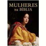 Mulheres na Bíblia - John Baldock