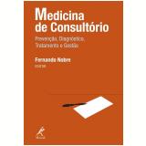 Medicina de Consultório - Fernando Nobre