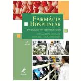 Farmácia Hospitalar - Marcelo Polacow Bisson, Míriam Elias Cavallini